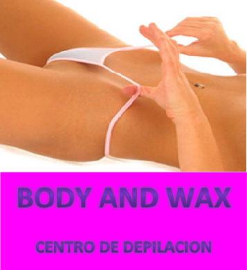 Body and Wax                                                            Centro de Depilacion Corporal con Cera